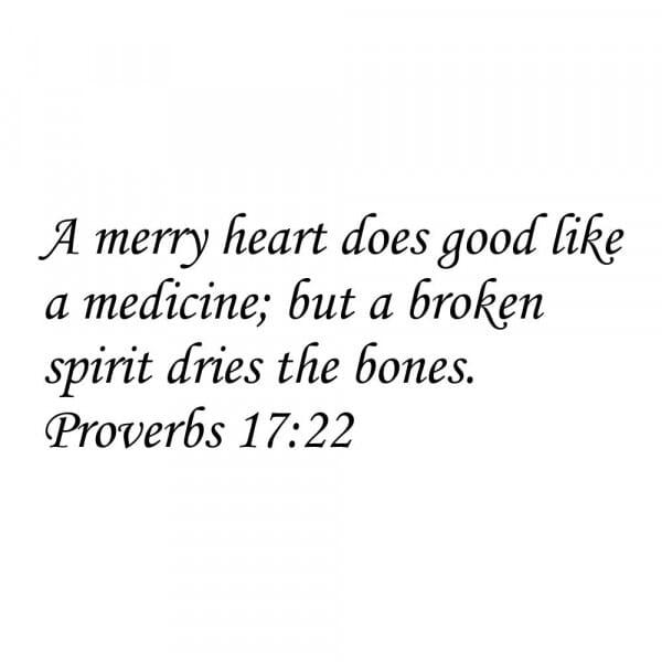 Craft Stamp - Proverb 17:22