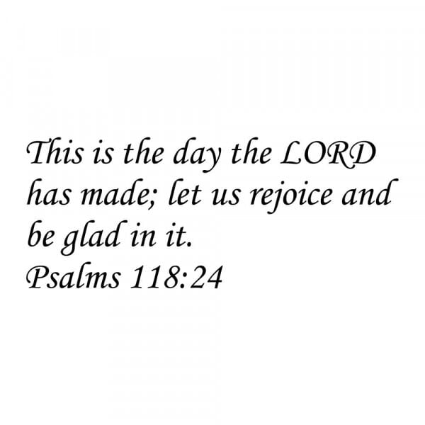 Craft Stamp - Psalms 118:24